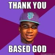 thank_you_based_god.jpg