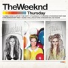 The Weeknd's <i>Thursday</i>: A First Listen