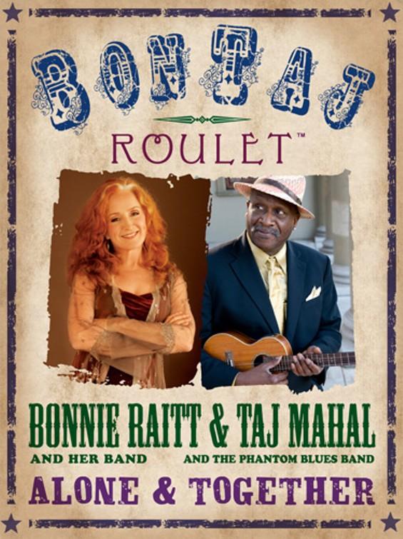 Together at Last: Bonnie Raitt and Taj Mahal