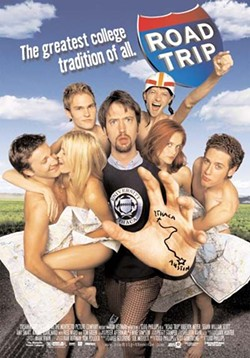 Tom Green would have been available for this 'road trip' as well...