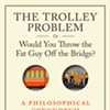 Train of Thought: A Long- Standing Philosophical Experiment Is Put to the Test on the Streets