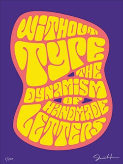 Hand-lettered poster art by Jessica Hische - COURTESY OF THE LETTERFORM ARCHIVE