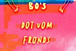 Throwin' Bo's featuring Dot Vom,