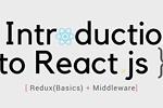 Introduction to React.js Redux Basics