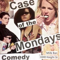 Case of the Mondays: Free Comedy Show in the Haight