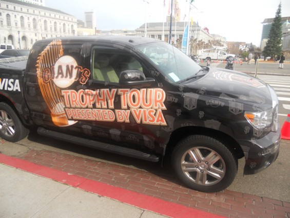 Unlike most San Franciscans, the World Series trophy has its own car. Truck, even. We heard that, emulating Jeff Kent, it broke one of its limbs while washing that truck.