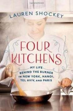 four_kitchens_my_life_behind_burner_in_new_lauren_shockey_hardcover_cover_art.jpg