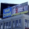Visit Israel ... <i>Now</i>? Billboard in Prime Location May Not Be Spurring Travel to Mideast Warzone, But That's OK: It's Free