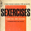 """We Have Become a Race of Sex Cripples,"" Claims 1968's <i>Sexercises</i> [Photos]"