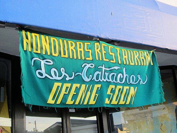 Will Los Catrachos offer authentic Honduran dishes, or be a Central American hybrid? We have our fingers crossed. - LUIS CHONG