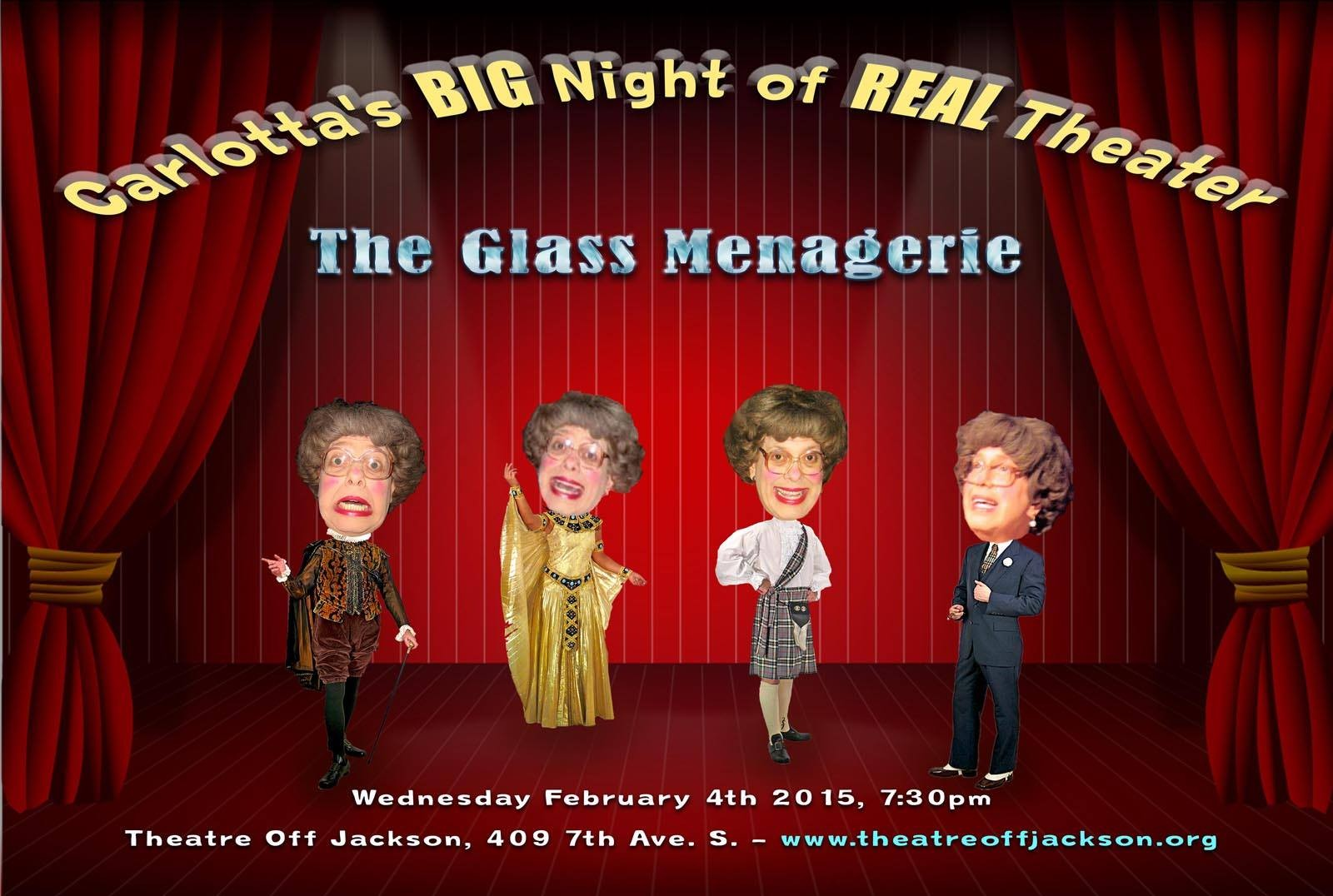 Carlotta's BIG Night of REAL Theater: The Glass Menagerie at