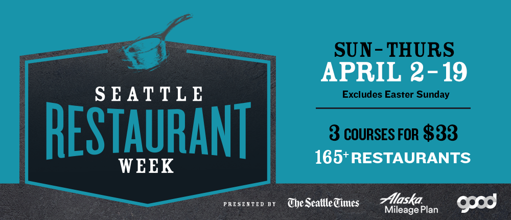 Seattle Restaurant Week At Various Locations In Wa On April 2 19 Mondays Thursdays And Sundays Food Drink Events Calendar The