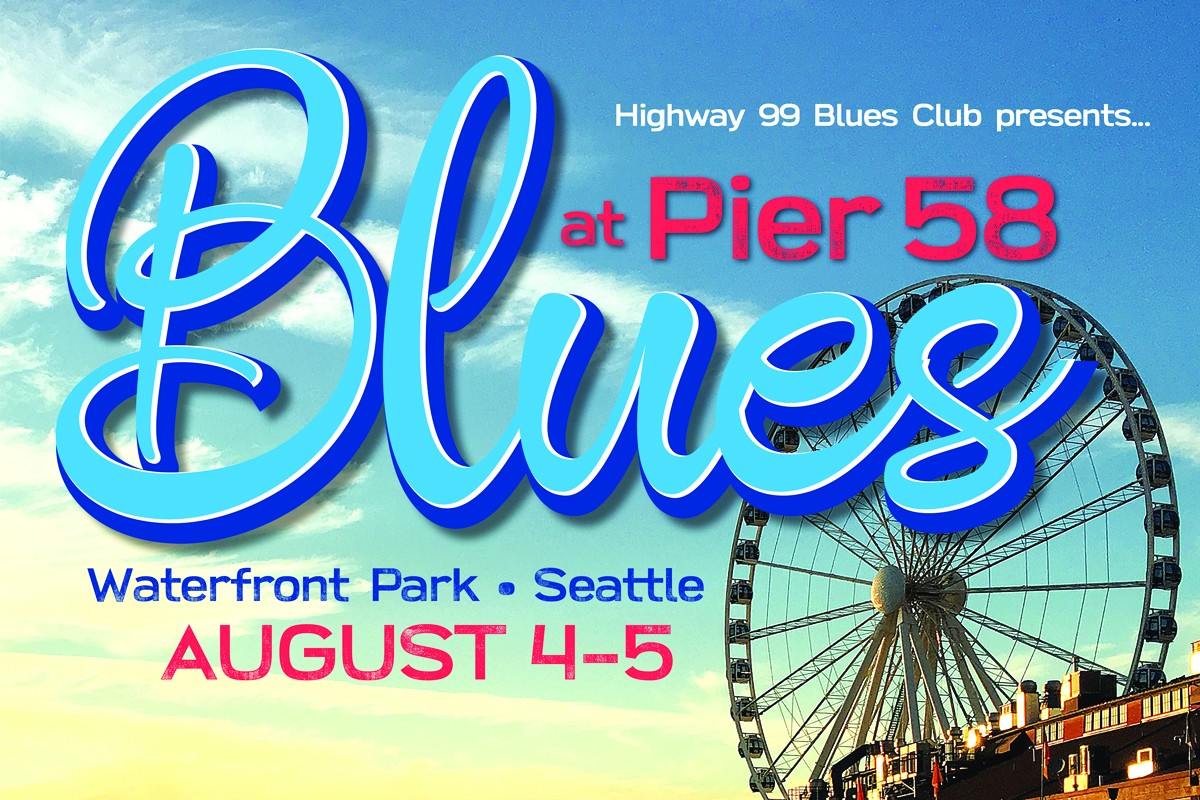 Highway 99 Blues Club Presents At Pier 58