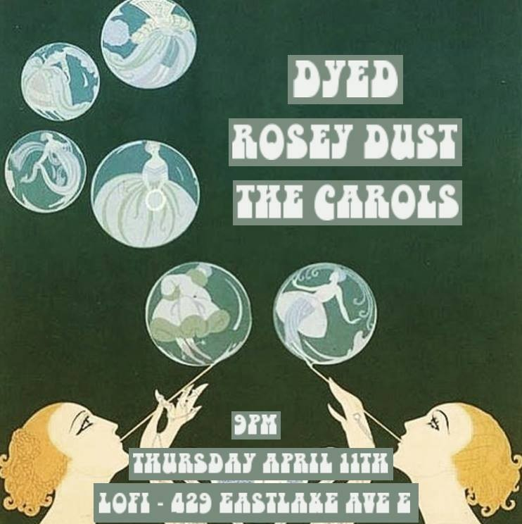 DYED, Rosey Dust, The Carols