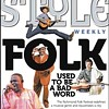 Folk Used to Be a Bad Word