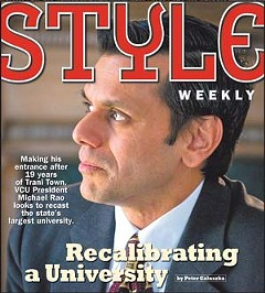 More to the Story:Click here to read our recent cover story on VCU President Michael Rao.