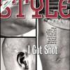I Got Shot