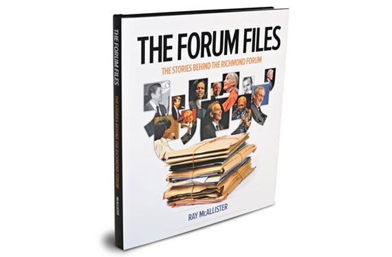 """The Forum Files"" ($38.95) published by the Richmond Forum."