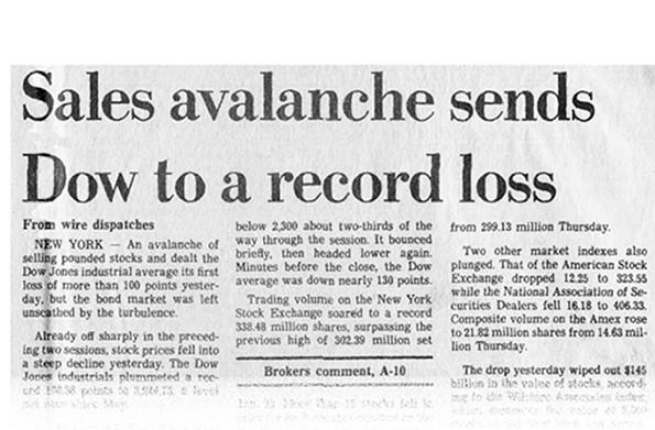 周五,道琼斯工业平均指数首次下跌超过100点,10月。16,1987.在接下来的星期一,平均坠毁,掉了508分,或23%。