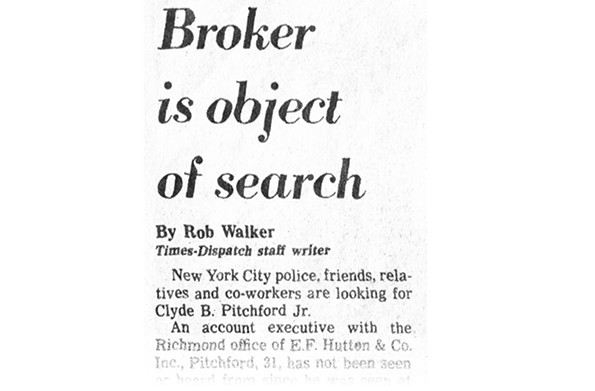 The disappearance of stockbroker Clyde Pitchford in 1986 captivated Main Street and Richmonders.