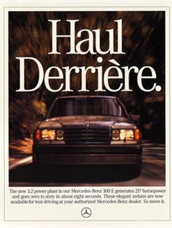 The Haul Derrière ad spot helped rebrand Mercedes-Benz as a cool car.