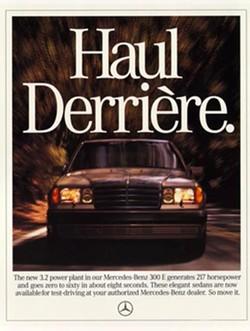 The Haul Derrière ad spot helped rebrand Mercedes-Benz as a cool car.