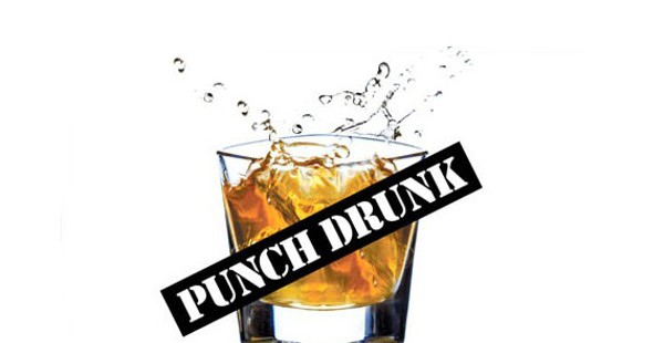 Punch Drunk: What Are We Doing With Our Lives?