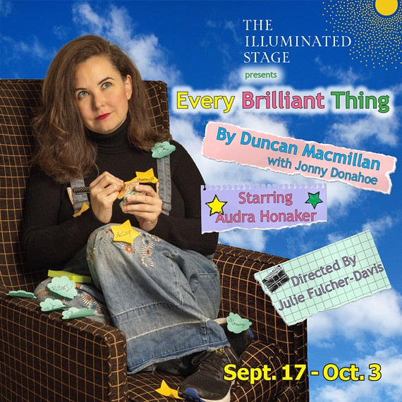Audra Honaker stars in The Illuminated Stage Theatre Company's Every Brilliant Thing.