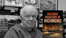 Calamity City: A New Book Collects Richmond's Most Memorable Disasters