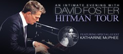 David Foster: Hitman Tour  Featuring Special Guest Katharine McPhee - Uploaded by LizaCWC