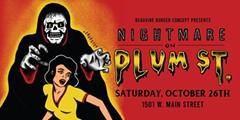 4th Annual Nightmare on Plum Street - Uploaded by Kelsey Aiken