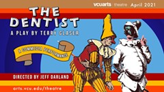 The Dentist by Terry Glaser - Uploaded by VCUarts Theatre