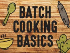 8d4298dd_batch-cooking-basics-thumb.jpg