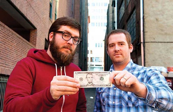 What can you do with $5? Tell Phil Williams and Kevin Rothermel of the Martin Agency and you just might get a financial boost. - SCOTT ELMQUIST