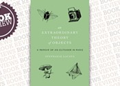 <i>An Extraordinary Theory of Objects: A Memoir of an Outsider in Paris </i>