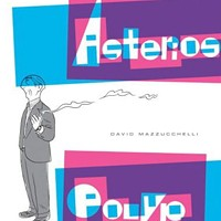 <i>Asterios Polyp</i>, David Mazzucchelli (Pantheon)