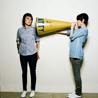 At the heart of Tegan and Sara