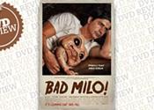 <i>Bad Milo!</i>
