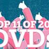 Best DVDs of 2011