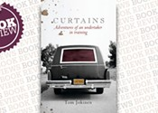 <I>Curtains: Adventures of an Undertaker-in-Training</I>, Tom Jokinen (Random House)