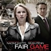 <i>Fair Game</i> gets political