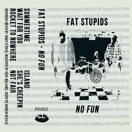 Fat Stupids' No Fun.
