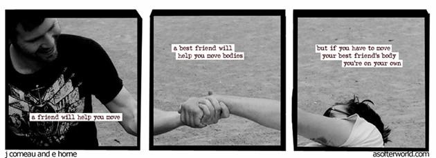 friends_will_help_move_bodies.jpg