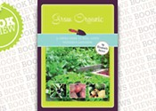 Grow Organic: A Simple Guide to Nova Scotia Gardening