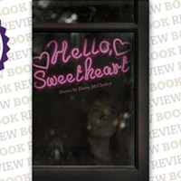<i>Hello, Sweetheart</i> by Elaine McCluskey
