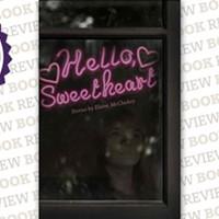 Hello, Sweetheart by Elaine McCluskey