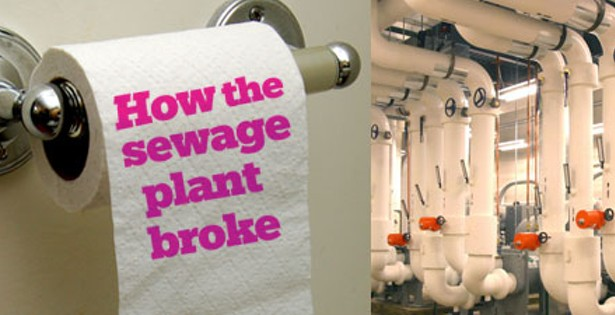 How the sewage plant broke