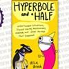 <i>Hyperbole and a Half</i>