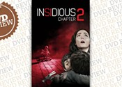 <i>Insidious: Chapter 2</i>