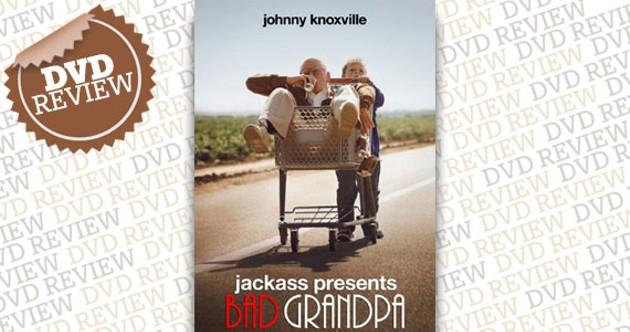 bad-grandpa.jpg